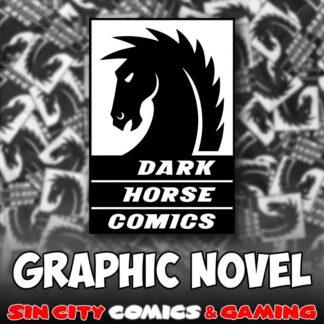DARK HORSE GRAPHIC NOVELS